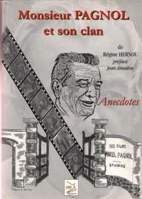 Monsieur Pagnol et son clan