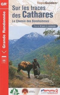 Sur les traces des Cathares : Le chemin des Bonshommes France-Espagne