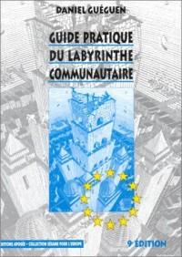 Guide pratique du labyrinthe communautaire