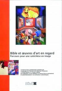 Bible et oeuvres d'art en regard