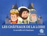 Les châteaux de la Loire: Les merveilles de la Renaissance