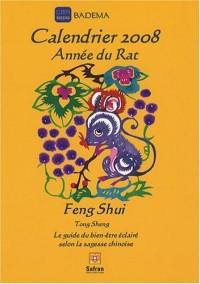 Calendrier 2008 Feng Shui L'année du Rat