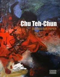 Chu Teh-Chun : Oeuvres sur papier