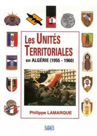 Les Unités Territoriales en Algérie (1955-1960)
