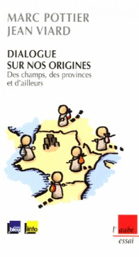 Dialogue sur nos origines