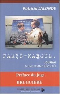 Paris-Kaboul, journal d'une femme revoltée