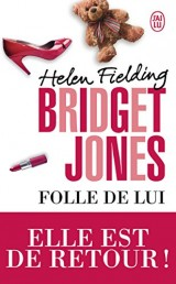 Bridget Jones, Tome 3 : Folle de lui [Poche]