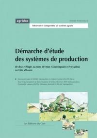 Démarche d'étude des systèmes de production de deux villages au nord de Man (Gbatongouin et Melapleu) en Côte-d'Ivoire)