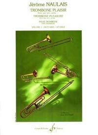 Trombone Plaisir Volume 1