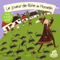 Le Joueur de Flûte de Hamelin + CD