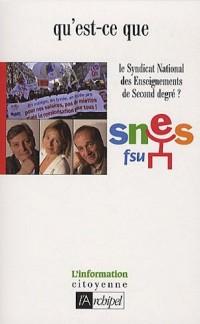 Qu'est-ce que le SNES ?