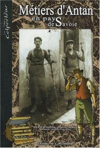 Métiers d'Antan en pays de Savoie