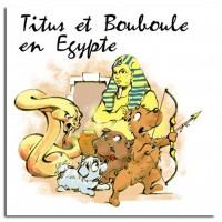 Titus et Bouboule en Egypte