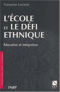 L'école et le défi ethnique : Education et intégration