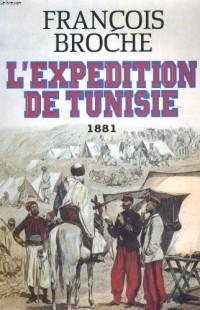 L'expédition de Tunisie, 1881