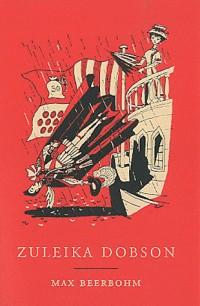 Zuleika dobson / une histoire d'amour a oxford