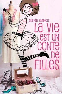 La vie est un conte de filles