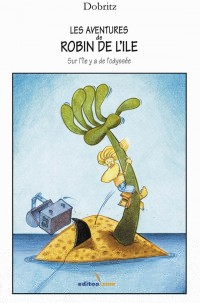 Les Aventures de Robin Sur l'Ile - Sur l'Ile Y a de l'Odyssée