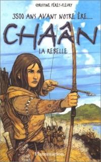 Chaân, la rebelle