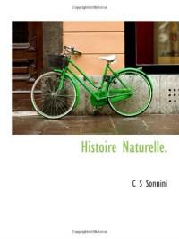 Histoire Naturelle.