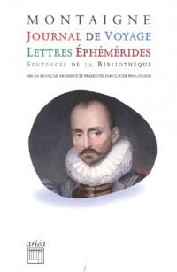 Journal de voyage, lettres, éphémérides, sentences