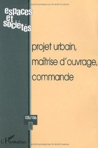 Projet Urbain Maitrise d'Ouvrage Commande N 105/10