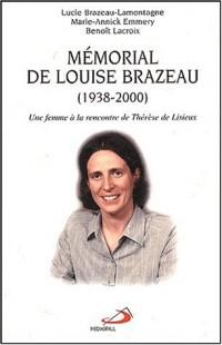 Mémorial de Louise Brazeau (1938-2000) : Une femme à la rencontre de Thérèse de Lisieux