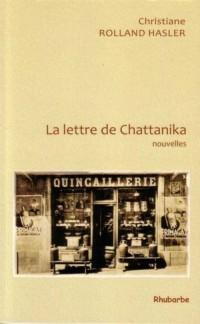 La lettre de Chattanika et autres nouvelles