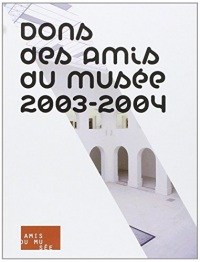 Dons des amis du musée des Beaux-Arts de Nantes