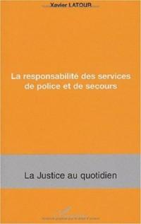 La responsabilité des services de police et de secours