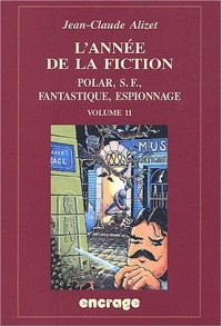 L'année de la fiction 1999-2000 : Volume 11