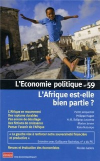 L'Economie politique, N° 59 Juillet 2013 : L'Afrique est-elle bien partie ?