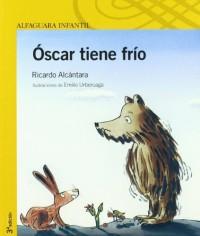 Oscar Tiene Frio/oscar Is Cold