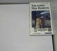Yan Contre Max Denferre