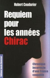 REQUIEM POUR LES ANNEES CHIRAC