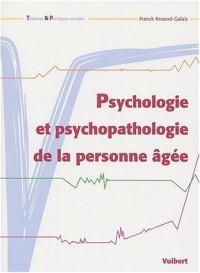 Psychologie et psychopathologie de la personne âgée