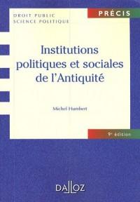Institutions politiques et sociales de l'Antiquité : Edition 2007
