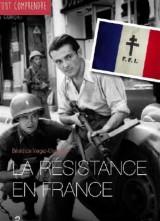 Tout comprendre sur la Résistance en France