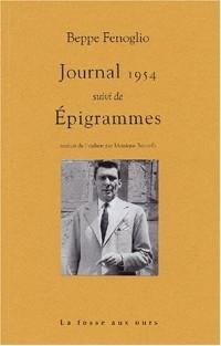 Journal 1954 suivi de Epigrammes