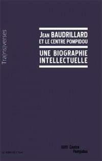 Une biographie intellectuelle
