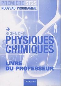 Sciences physiques & chimiques 1e ST2S : Livre du professeur