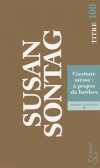 L'écriture même : à propos de Barthes