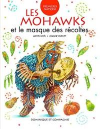Les Mohawks et le masque des récoltes
