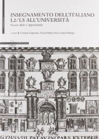 Insegnamento dell'italiano L2-LS all'università. Nuove sfide e opportunità