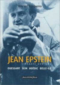 Jean Epstein, cinéaste des îles