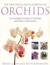Growing Orchids. the Complete Practical Guide to Orchids and Their Cultivation