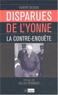 Disparues de l'Yonne : La Contre-enquête