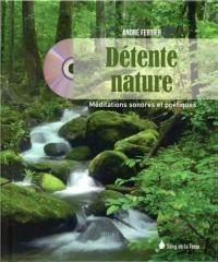 Détente nature - Livre + CD