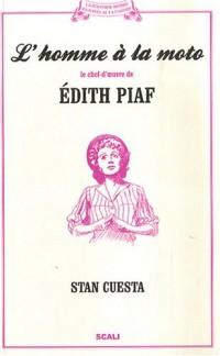 L'homme à la moto : Le chef-d'oeuvre d'Edith Piaf