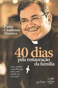40 Dias Pela Restauração da Família (Em Portuguese do Brasil)